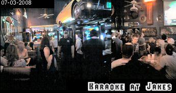 Karaoke at Jakes 07-03-2008